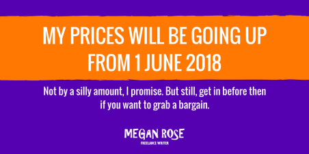 MY PRICES WILL BE GOING UP FROM 1 JUNE 2018